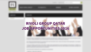 rivoli group careers QATAR