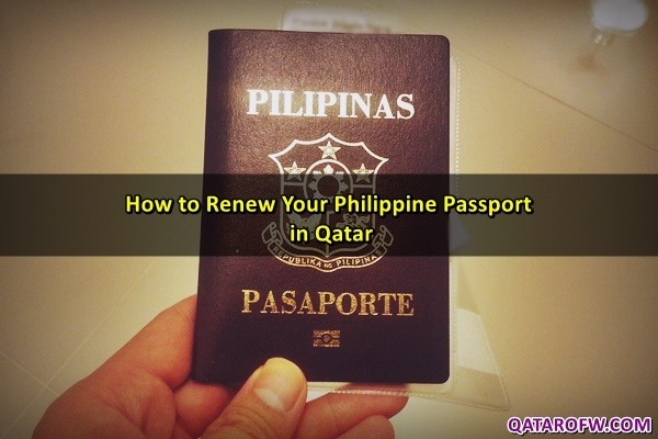 How To Renew Your Philippine Passport In Qatar Qatar Ofw