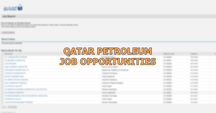 Qatar Petroleum Multiple Jobs August 2019 - Qatar OFW | Qatar OFW
