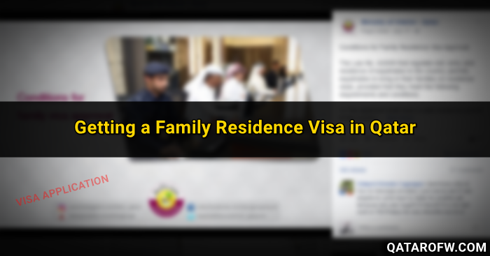 Getting a Family Residence Visa in Qatar – Requirements and