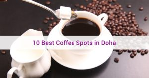 best coffee spots in doha