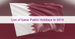 List of Qatar Public Holidays in 2019