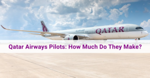 Qatar Airways Pilot's Salary How Much Do They Make
