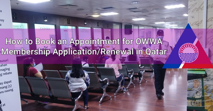 How to Book an Appointment for OWWA Membership Application/Renewal in Qatar